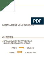 Antecedentes Del Urbanismo