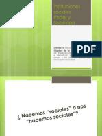 Instituciones Sociales, Poder, Sociedad 4tos Diapo 2