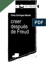 Dominguez Morano, Carlos - Creer Despues de Freud