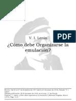 ¿Cómo debe organizarse la emulación? V.I. Lenin