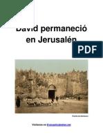 David Permaneció en Jerusalén - Miguel Sanchez