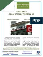 TITULARIDAD DE LAS CAJAS DE AHORROS (II) (Es) OWNERSHIP IN SAVINGS BANKS (II) (Es) AURREZKI KUTXEN TITULARTASUNA (II) (Es)