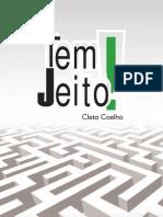 Cleto Coelho - Tem Jeito!
