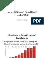 Presentation on Remittance Trend of IBBL