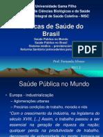 politicas de saúde no Brasil - Antecedentes da Reforma Sanitária -