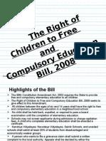 righttoeducationbill2008-090915052316-phpapp01
