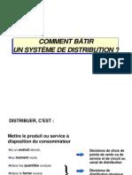 Comment bâtir un système de distribution