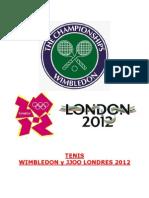 Tenis / Wimbledon y JJOO 2012