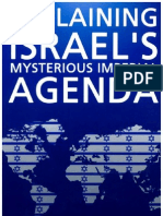 Explaining Israel's Mysterious Imperial Agenda