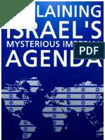 Explaining Israel's Mysterious Imperial Agenda