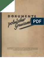 Auswaertiges Amt - Dokumente Polnischer Grausamkeit (1940, 459 S., Scan)