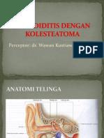 Referat Mastoiditis Dengan Kolesteatoma