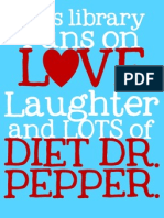 This Library Diet Dr Pepper