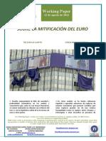 SOBRE LA MITIFICACION DEL EURO (Es) THE EURO AS A MYTH (Es) EUROA MITO BIHURTZEAZ (Es)