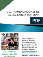 7.5 - Contraindicaciones de La Lactancia 7.5 - Materna