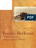 THEE KIAN WIE (ED) - Pelaku Berkisah Ekonomi Indonesia 1950-An Sampai 1990-An