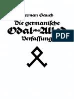 Gauch, Herman - Die Germanische ODAL oder ALLOD Verfassung; Blut und Boden Verlag 1934, Faksimile Verlag Bremen,
