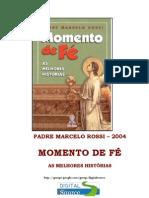 Momento de F - Padre Marcelo Rossi
