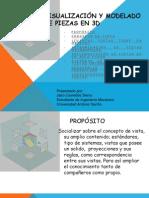 VISUALIZACIÓN Y MODELADO DE PIEZAS EN 3D