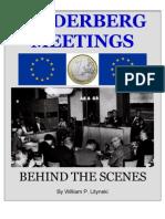 Bilderberg Meetings - An Illustrated History
