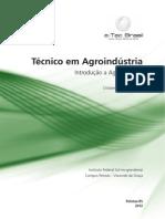 Técnico em Agroindústria Introdução a Agroindústria 3
