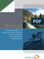 Manual para la evaluación de la demanda, recursos hídricos, diseño e instalación de microcentrales hidroeléctricas