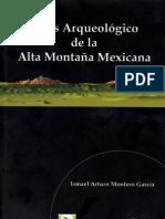 Atlas arqueologico de la alta montaña mexicana