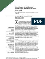 1º A reciclagem de resíduos de construção e demolição no Brasil 1986-2008 (Panorama dos RCD's  no Brasil)