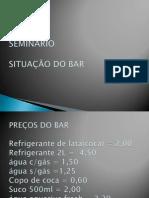 Situação do bar