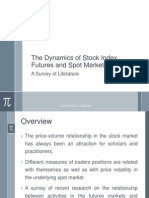 Dynamics of Futures Market Activities and Spot Markets