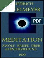 MEDITATION - 12  BRIEFE  ÜBER  SELBSTERZIEHUNG - F.  RITTELMEYER