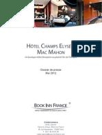 Dossier de Presse - Hôtel Champs Elysées Mac Mahon