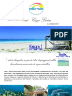 Cayo Levisa esclusiva Press Tours, Grande Emozione Di Un Piccolo Atollo - Fine Estate 2012