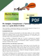 No Amigão, Campinense e Ypiranga empatam em 1 a 1 pela Série D 2012