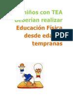 LOS NIÑOS CON TRASTORNO DEL ESPECTRO AUTISTA DEBERIAN REALIZAR EDUCACIÓN FISÍCA DESDE EDADES TEMPRANAS