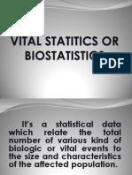Vital Statitics or Biostatistics