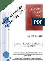Generalidades de La LEY 100