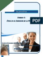 Unidad 4.-Etica en El Ejercicio de La Profesion