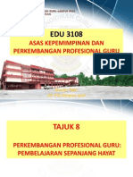 Tajuk 8 Perkembangan Profesional Guru Pembelajaran Sepanjang Hayat1