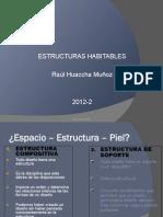 Espacio Estructura Piel 2012- 2 / UPAO