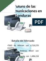El Futuro de Las Telecomunicaciones en Honduras