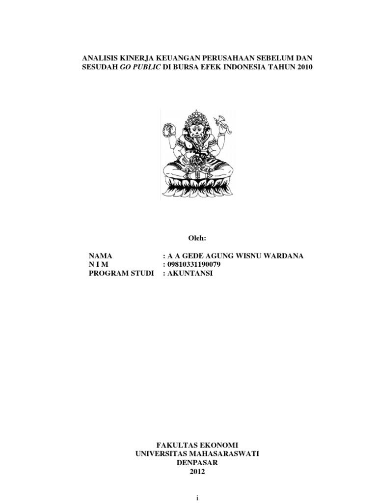 Analisis Kinerja Keuangan Perusahaan Sebelum Dan Sesudah Go Public Di Bursa Efek Indonesia Tahun 2010