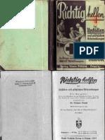Diwok, Wilhelm - Richtig Helfen Bei Unfaellen Und Ploetzlichen Erkrankungen (1942, 51 Doppels., Scan, Fraktur)