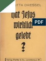 Dressel, Jutta - Hat Jesus Wirklich Gelebt (1937, 52 S., Scan-Text, Fraktur)