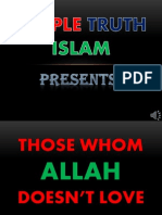 THOSE WHOM ALLAH DOESN'T LOVE