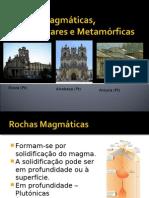 Rochas Magmáticas, Sedimentares e Metamórficas