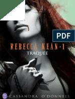 Rebecca Kean - T1 Traquée