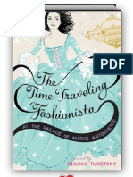 The Time-Traveling Fashionista at the Palace of Marie Antoinette by Bianca Turetsky