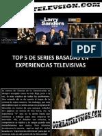 Top5 de Series Basadas en Experiencias Televisivas