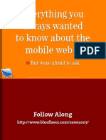 Everything you always wanted to know about the mobile web